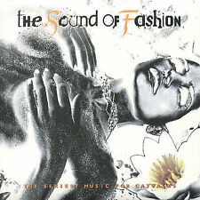 Various Artists, The Sound of Fashion: The Sexiest Music For Catwalks, Excellent