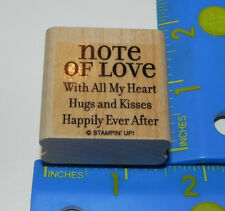 Stampin Up Rubber Stamp - Note of Love With All My Heart Hugs and Kisses Happily