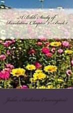 A Bible Study of Revelation Chapter 2--Book 1 by Julia Audrina Carrington...