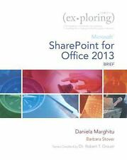 Exploring for Office 2013: Exploring Microsoft SharePoint for Office 2013, Brief