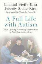 A Full Life with Autism: From Learning to Forming Relationships to Ach-ExLibrary
