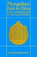 Mongolian Rule in China: Local Administration in the Yuan Dynasty (Har-ExLibrary