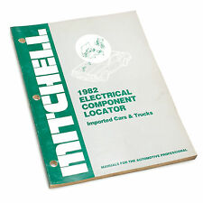 Mitchell Electrical Component Locator Imported Cars & Trucks 1982