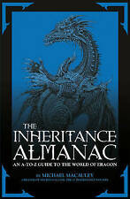 The Inheritance Almanac: An A to Z Guide to the World of Eragon,Macauley, Mike,N