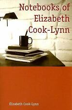 Notebooks of Elizabeth Cook-Lynn (Sun Tracks)