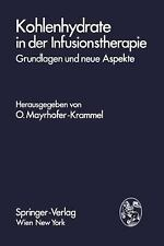 Kohlenhydrate in der Infusionstherapie (1978, Paperback)