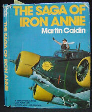 Luftwaffe Junkers 52 Transport; The Saga of Iron Annie,  Martin Caidin