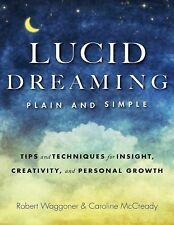 Lucid Dreaming, Plain and Simple : Tips and Techniques for Insight,...