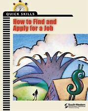 How to Find and Apply for a Job by Career Solutions Training Group Staff...