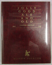 Jolly Good Ale and Old Coopers Brewery 1862-1998 2nd Revised Updated HCDJ SIGNED