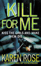 Kill for Me: Kiss the Girl and Make them die, Rose, Karen, Acceptable Condition