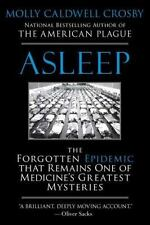 Asleep: The Forgotten Epidemic that Remains One of Medicine's Greatest Mysterie