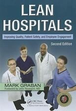 Lean Hospitals: Improving Quality, Patient Safety, and Employee Engagement, Sec