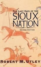 The Last Days of the Sioux Nation: Second Edition-ExLibrary
