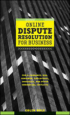 Online Dispute Resolution For Business, Colin Rule