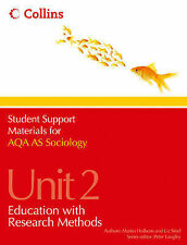 AQA AS Sociology Unit 2: Education with Research Methods by Liz Steel, Martin...