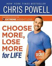 Choose More, Lose More for Life, Powell, Chris