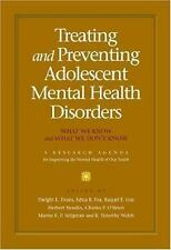 Treating and Preventing Adolescent Mental Health Disorders: What We Know and Wha