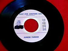 JUNIOR PARKER~WAIT FOR ANOTHER DAY~PROMO~MAN OR MOUSE~DUKE 413~ NORTHERN SOUL 45