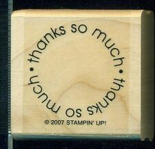 STAMPIN UP Mounted Rubber Stamp THANKS SO MUCH