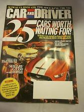 CAR AND DRIVER AUTO MAGAZINE APRIL 2014 25 CARS WORTH WAITING FOR BRAND NEW