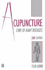 Acupuncture: Cure of Many Diseases, 2e, Mann MB  BChir  LMCC, Felix, Good Book