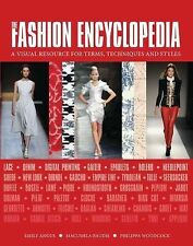 The Fashion Encyclopedia: A Visual Resource for Terms, Techniques, and Styles -
