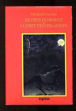 CLAF 23   THOMAS B.SWANN    LES DIEUX DEMEURENT   LA FORET D'ENVERS-MONDE   OPTA
