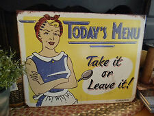 Primitive Vintage Look Shabby Country Tin TODAYS MENU Humorous Rustic Sign