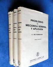 PROBLEMAS DE MECANICA GENERAL Y APLICADA (3 TOMOS) - F. WITTENBAUER - ED. LABOR