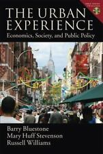 The Urban Experience: Economics, Society, and Public Policy-ExLibrary