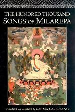 The Hundred Thousand Songs of Milarepa: The Life-Story and Teaching of the Great