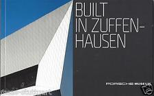 Porsche Museum - Built in Zuffenhausen - 62 Seiten - neu