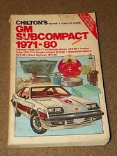 Chilton's REPAIR & TUNE-UP GUIDE Manual GM Subcompact 1971-1980
