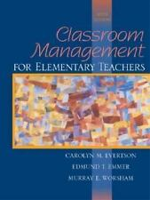 Classroom Management for Elementary Teachers by Murray E. Worsham, Carolyn M. E…