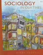 Sociology in Our Times 6th ed. by Diana Kendall 2006