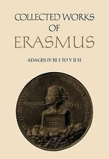 Adages IV iii 1 to V ii 51: Collected Works of Erasmus