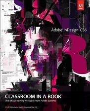 Adobe InDesign CS6 Classroom in a Book, Adobe Creative Team, Good Book