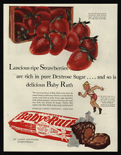 1940 BABY RUTH Candy Bar - Strawberries - Dextrose Sugar for Energy - VINTAGE AD