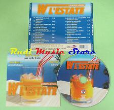 CD W L'ESTATE compilation 2000 GIUNI RUSSO MARCELA RICCHI E POVERI GARBO (C33)