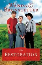 The Prairie State Friends: The Restoration 3 by Wanda E. Brunstetter (2016,...
