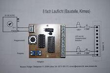 Lauflicht für 8 LEDs verschiedene Anzeige-Modi (Baustellen, Kirmes) H0/N