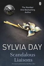 Scandalous Liaisons by Sylvia Day - BRAND NEW PAPERBACK - 9781405912273 JF