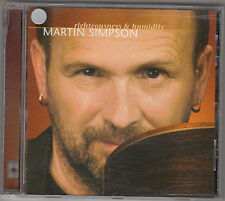 MARTIN SIMPSON - righteousness & humidity CD
