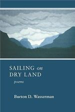 Sailing on Dry Land, United States, General, Poetry, 20th Century, Paperback, Pr