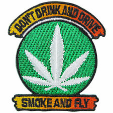 Don't Drink And Drive Smoke And Fly Marijuana Leaf Rasta Iron-On Patches #R043