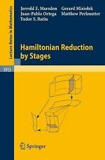 Hamiltonian Reduction by Stages 1913 by Jerrold E. Marsden, Matthew...