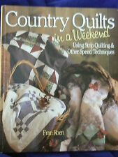 """COUNTRY QUILTS IN A WEEKEND""STRIP QUILTING/FRAN ROEN GREAT GIFT FOR QUILTER"