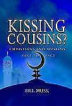 Kissing Cousins?: Christians and Muslims Face to Face