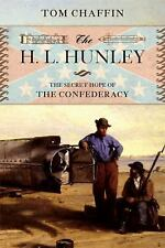 The H. L. Hunley: The Secret Hope of the Confederacy-ExLibrary
